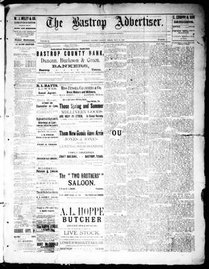 Primary view of object titled 'The Bastrop Advertiser (Bastrop, Tex.), Vol. 32, No. 14, Ed. 1 Saturday, May 18, 1889'.