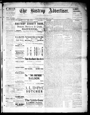 Primary view of object titled 'The Bastrop Advertiser (Bastrop, Tex.), Vol. 32, No. 23, Ed. 1 Saturday, July 20, 1889'.