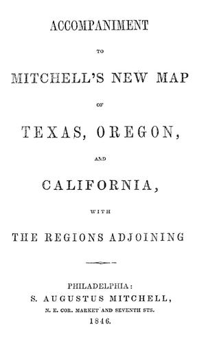Accompaniment To Mitchell S New Map Of Texas Oregon And California