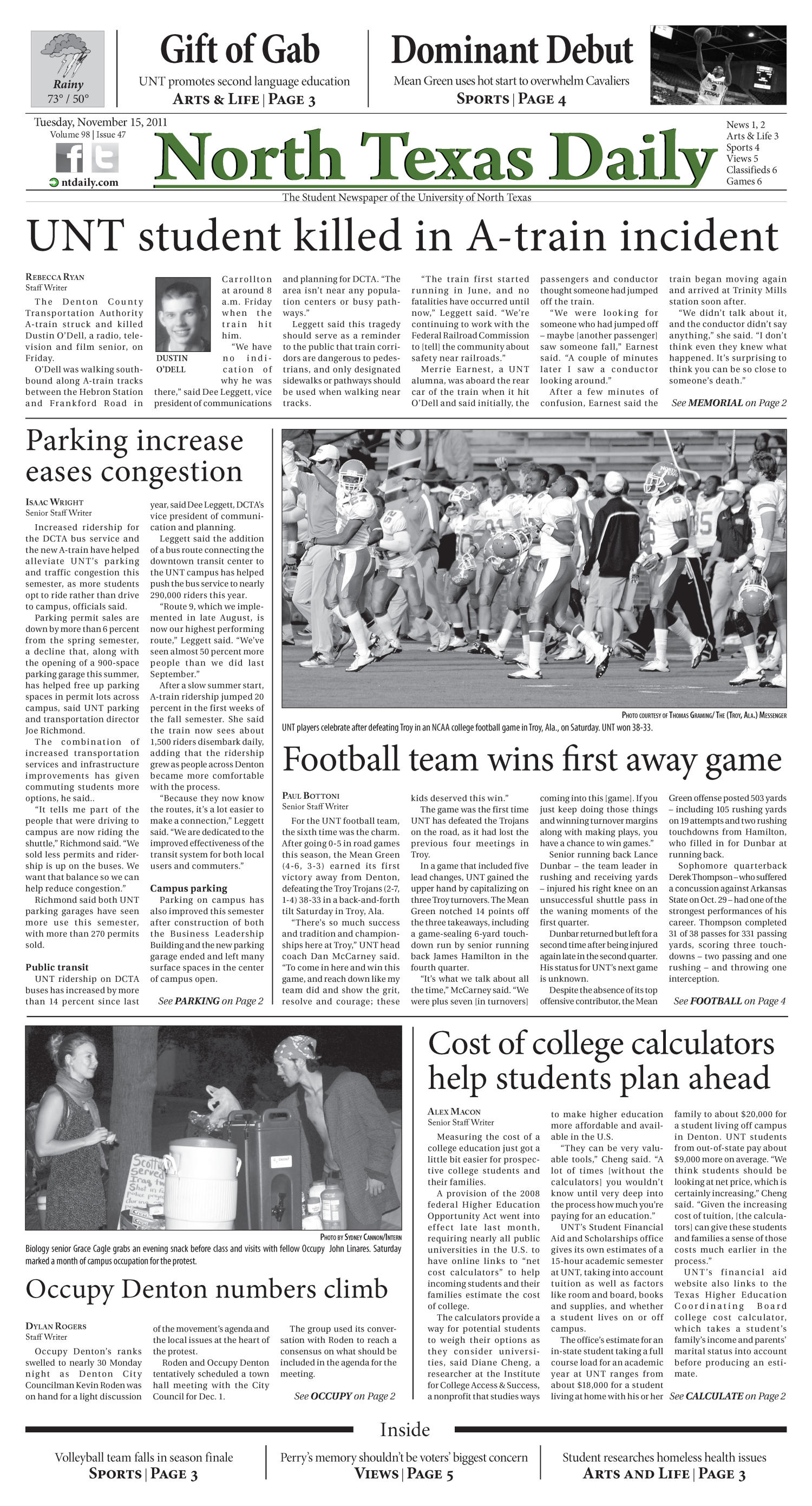 North Texas Daily (Denton, Tex.), Vol. 98, No. 47, Ed. 1 Tuesday, November 15, 2011                                                                                                      [Sequence #]: 1 of 6