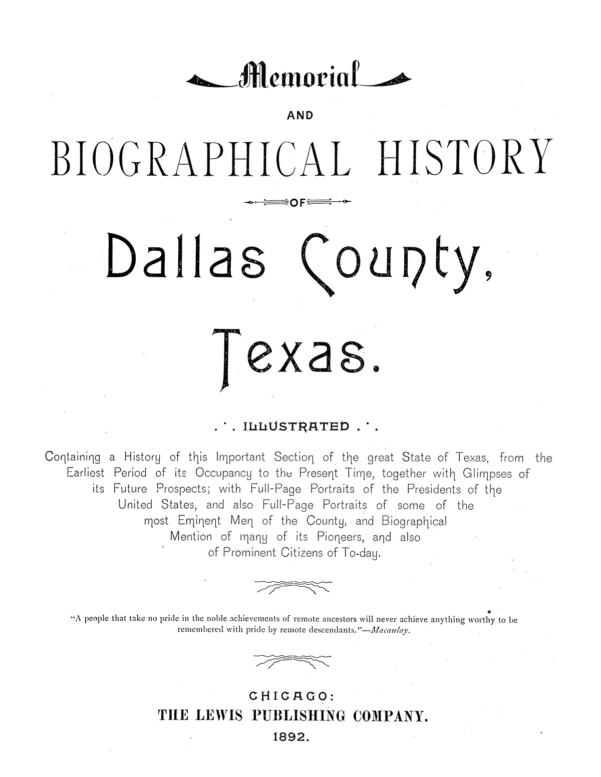 Memorial and Biographical History of Dallas County, Texas.                                                                                                      [Sequence #]: 1 of 1110