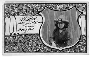 [Greeting card from cowgirl] Mabel Hamilton, c. 1920