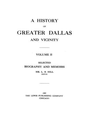 Primary view of object titled 'A history of greater Dallas and vicinity, Vol. 2'.