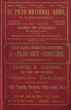 Classified Business Directory of the Cities of El Paso, Texas and Cuidad Juarez, Mexico for the years 1892 and 1893