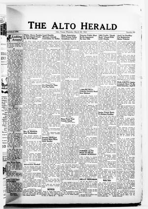 Primary view of object titled 'The Alto Herald (Alto, Tex.), No. 43, Ed. 1 Thursday, March 28, 1963'.