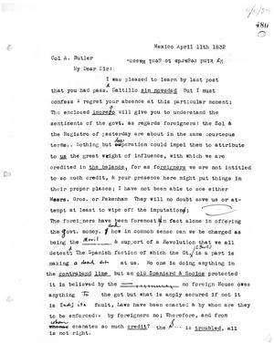 Primary view of [Transcript of letter from William S. Parrott to Col. Anthony Butler, April 11, 1832]
