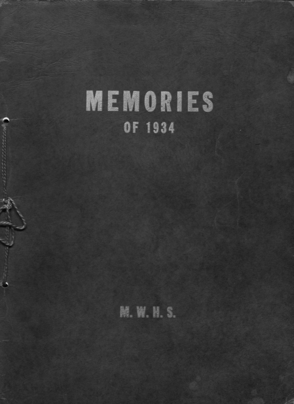 Memories of 1934                                                                                                      [Sequence #]: 1 of 21