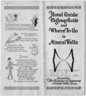 Primary view of object titled 'Hotel Guide, Highway Guide, and Where to Go in Mineral Wells'.