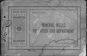 Primary view of object titled 'Souvenir...Mineral Wells Volunteer Fire Department'.