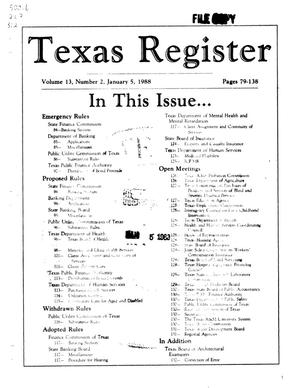 Primary view of object titled 'Texas Register, Volume 13, Number 2, Pages 79-138, January 5, 1988'.
