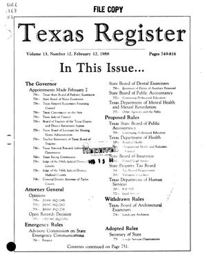 Texas Register, Volume 13, Number 12, Pages 749-816, February 12, 1988