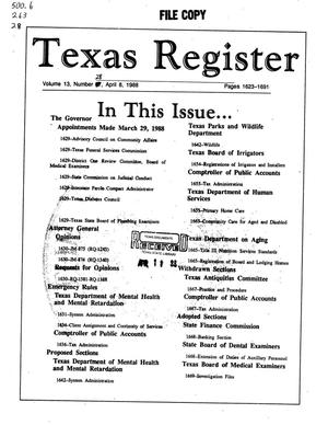 Primary view of object titled 'Texas Register, Volume 13, Number 28, Pages 1623-1691, April 8, 1988'.