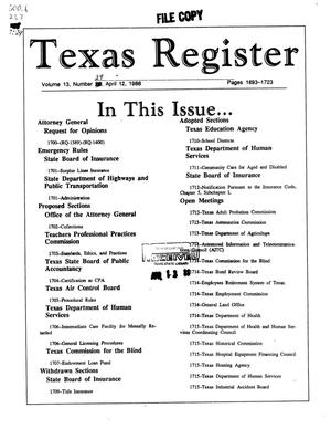 Primary view of object titled 'Texas Register, Volume 13, Number 29, Pages 1693-1723, April 12, 1988'.