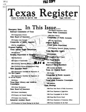 Primary view of object titled 'Texas Register, Volume 13, Number 32, Pages 1945-2001, April 22, 1988'.