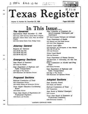 Primary view of object titled 'Texas Register, Volume 13, Number 94, Pages 6225-6304, December 20, 1988'.
