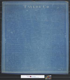 Primary view of object titled 'Taylor Co. [Texas].'.