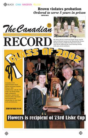 Primary view of object titled 'The Canadian Record (Canadian, Tex.), Vol. 112, No. 22, Ed. 1 Thursday, May 30, 2002'.