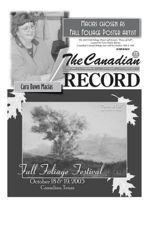 Primary view of object titled 'The Canadian Record (Canadian, Tex.), Vol. 113, No. 40, Ed. 1 Thursday, October 2, 2003'.