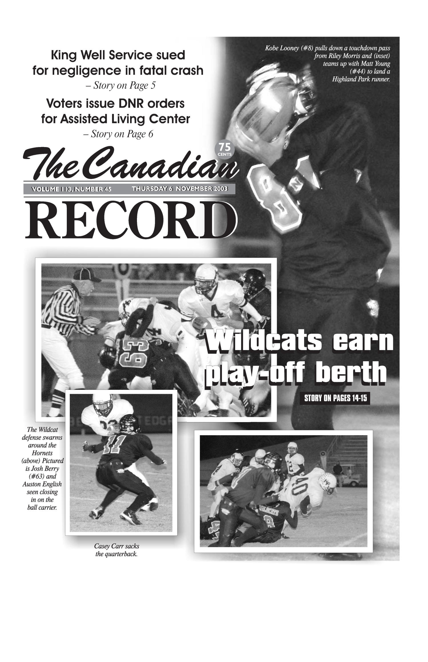 The Canadian Record (Canadian, Tex.), Vol. 113, No. 45, Ed. 1 Thursday, November 6, 2003                                                                                                      [Sequence #]: 1 of 36