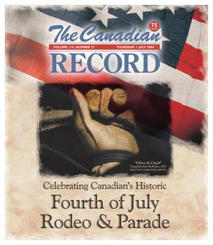 The Canadian Record (Canadian, Tex.), Vol. 114, No. 27, Ed. 1 Thursday, July 1, 2004