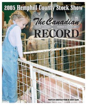 Primary view of object titled 'The Canadian Record (Canadian, Tex.), Vol. 115, No. 4, Ed. 1 Thursday, January 27, 2005'.