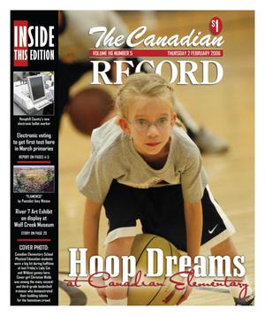 The Canadian Record (Canadian, Tex.), Vol. 116, No. 5, Ed. 1 Thursday, February 2, 2006