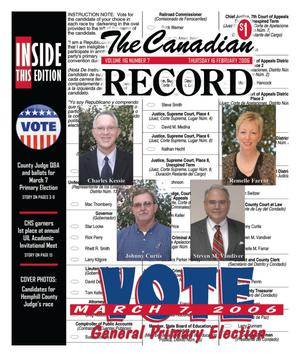 Primary view of object titled 'The Canadian Record (Canadian, Tex.), Vol. 116, No. 7, Ed. 1 Thursday, February 16, 2006'.