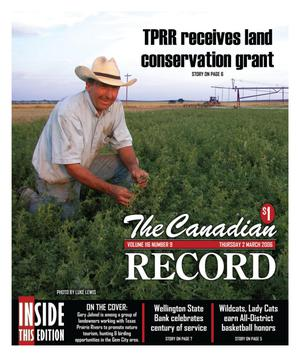 The Canadian Record (Canadian, Tex.), Vol. 116, No. 9, Ed. 1 Thursday, March 2, 2006