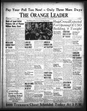 Primary view of object titled 'The Orange Leader (Orange, Tex.), Vol. 29, No. 23, Ed. 1 Wednesday, January 28, 1942'.