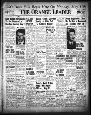Primary view of object titled 'The Orange Leader (Orange, Tex.), Vol. 29, No. 109, Ed. 1 Friday, May 8, 1942'.