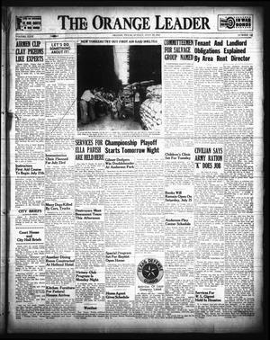 Primary view of The Orange Leader (Orange, Tex.), Vol. 29, No. 169, Ed. 1 Sunday, July 19, 1942