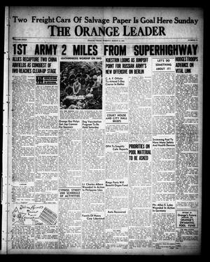 Primary view of The Orange Leader (Orange, Tex.), Vol. 32, No. 61, Ed. 1 Tuesday, March 13, 1945