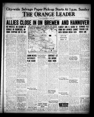 Primary view of object titled 'The Orange Leader (Orange, Tex.), Vol. 32, No. 82, Ed. 1 Friday, April 6, 1945'.