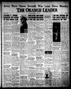 Primary view of object titled 'The Orange Leader (Orange, Tex.), Vol. 32, No. 113, Ed. 1 Sunday, May 13, 1945'.