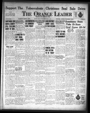 Primary view of object titled 'The Orange Leader (Orange, Tex.), Vol. 32, No. 290, Ed. 1 Sunday, December 23, 1945'.