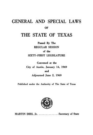 Primary view of object titled 'General and Special Laws of The State of Texas Passed By The Regular Session of the Sixty-First Legislature and The First and Second Called Sessions of the Sixty-First Legislature'.