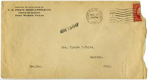 Primary view of object titled '[Envelope from L. B. Price Mercantile Co. to Linnet White, August 8, 1917]'.