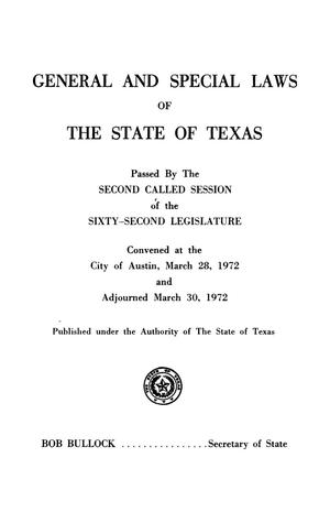 Primary view of object titled 'General and Special Laws of The State of Texas Passed By The Second, Third and Fourth Called Sessions of the Sixty-Second Legislature and the Regular Session of the Sixty-Third Legislature'.
