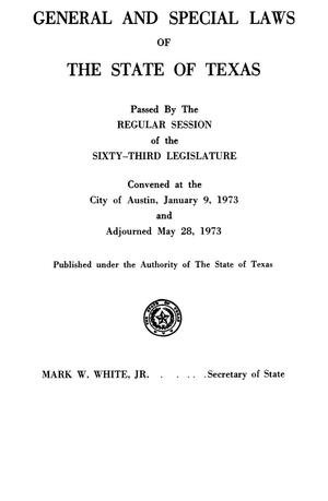 Primary view of object titled 'General and Special Laws of The State of Texas Passed By The Regular Session of the Sixty-Third Legislature, Volume 2'.