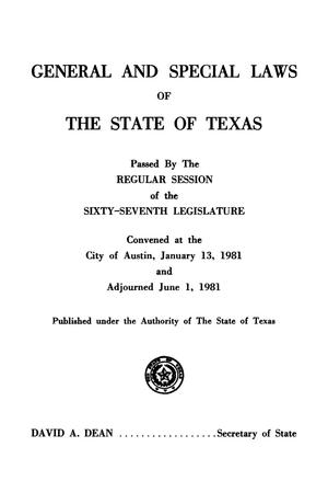 Primary view of object titled 'General and Special Laws of The State of Texas Passed By The Regular Session of the Sixty-Seventh Legislature, Volume 2'.