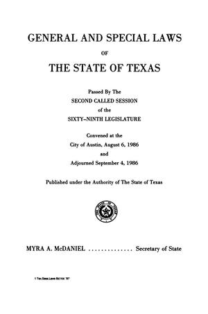 Primary view of object titled 'General and Special Laws of The State of Texas Passed By The Second and Third Called Sessions of the Sixty-Ninth Legislature and the Regular Session of the Seventieth Legislature'.