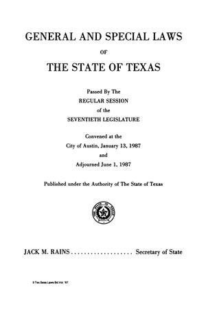 Primary view of object titled 'General and Special Laws of The State of Texas Passed By The Regular Session of the Seventieth Legislature, Volume 3'.