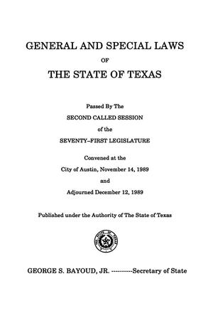 Primary view of object titled 'General and Special Laws of The State of Texas Passed By The Second, Third, Fourth, Fifth, and Sixth Called Sessions of the Seventy-First Legislature'.