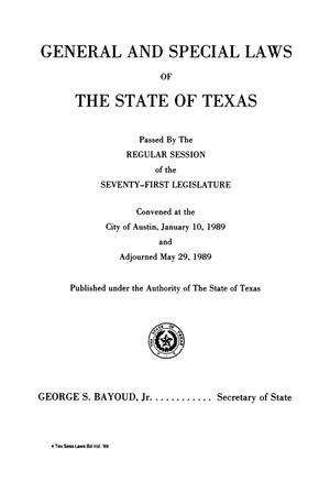 Primary view of object titled 'General and Special Laws of The State of Texas Passed By The Regular Session and The First Called Session of the Seventy-First Legislature'.