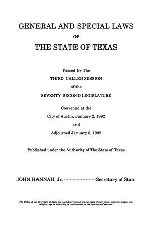 Primary view of object titled 'General and Special Laws of The State of Texas Passed By The Third and Fourth Called Sessions of the Seventy-Second Legislature'.