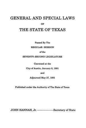 Primary view of object titled 'General and Special Laws of The State of Texas Passed By The Regular Session of the Seventy-Second Legislature, Volume 1'.
