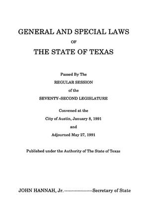 Primary view of object titled 'General and Special Laws of The State of Texas Passed By The Regular Session of the Seventy-Second Legislature, Volume 2'.