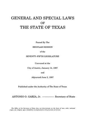 Primary view of object titled 'General and Special Laws of The State of Texas Passed By The Regular Session of the Seventy-Fifth Legislature, Volume 4'.