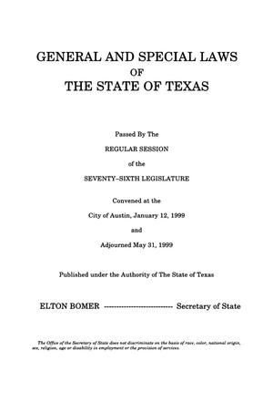 Primary view of object titled 'General and Special Laws of The State of Texas Passed By The Regular Session of the Seventy-Sixth Legislature, Volume 3'.