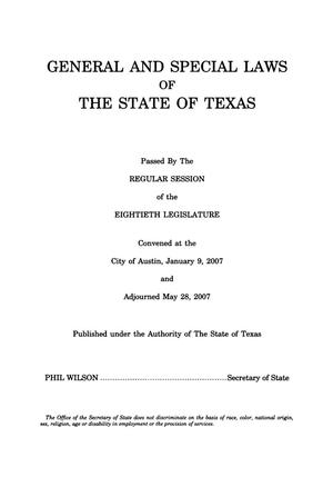 Primary view of object titled 'General and Special Laws of The State of Texas Passed By The Regular Session of the Eightieth Legislature, Volume 3'.